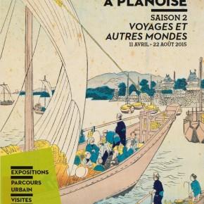 """Exposition """"Voyages et autres mondes"""" - Le musée s'invite à Planoise saison 2 - Du 11 avril au 20 septembre 2015"""