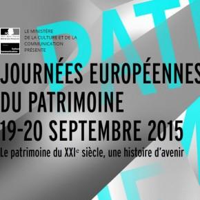 Les Journées européennes du Patrimoine -  Le 19 septembre 2015