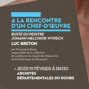 A la Rencontre d'un chef-d'oeuvre aux Archives départementales du Doubs