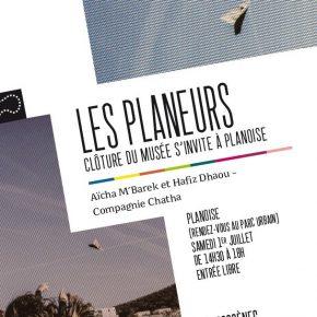 """""""Les Planeurs"""" - Spectacle de clôture du musée s'invite à Planoise / Samedi 1er juillet de 14H30 à 18H00"""