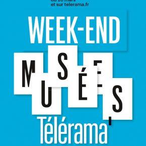 WE Télérama - Musées du Centre / Les 23 et 24 mars 2019