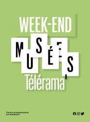 Week-end Télérama / Les 29 et 30 mai de 10H à 18H